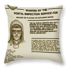Unabomber Ted Kaczynski Wanted Poster 2 - Throw Pillow