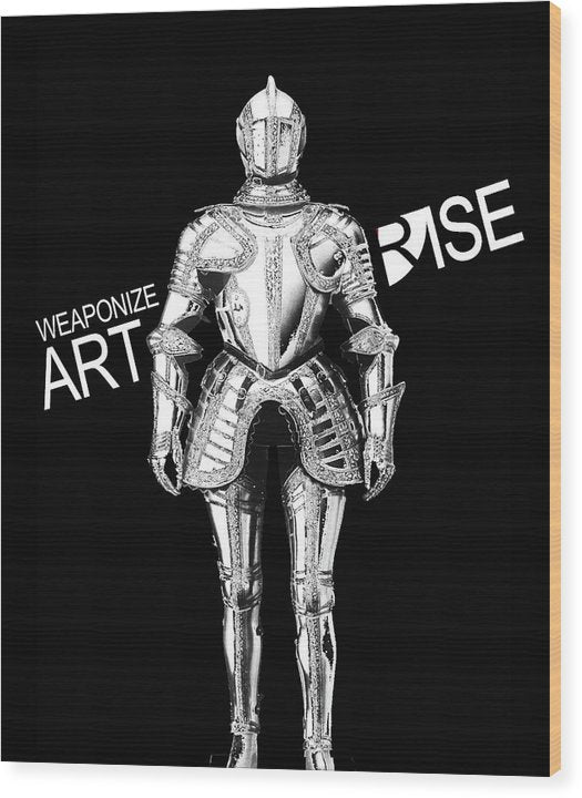 Rise Weaponize Art - Wood Print