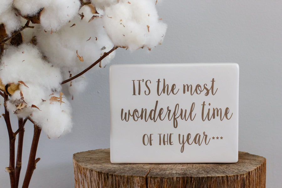 Ceramic Sign - 'Most Wonderful Time of the Year'