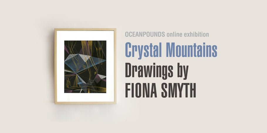 """Crystal Mountains"", Drawings by Fiona Smyth"