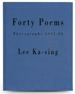 Forty Poems, Photographs 1995-98