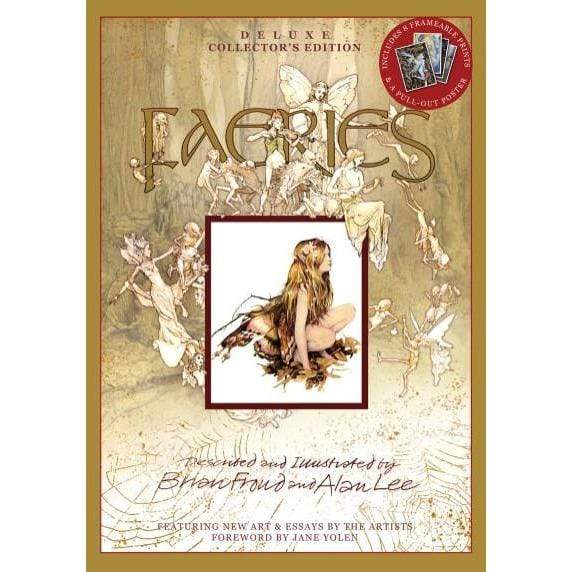 Hachette Books FAERIES: Deluxe Collector's Edition By Brian Froud and Alan Lee