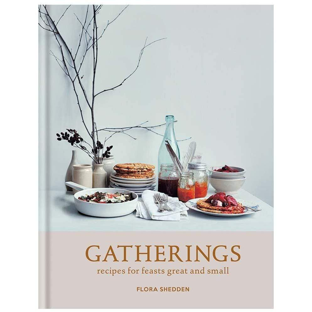 Hachette Books GATHERINGS COOKBOOK by Flora Sheddon