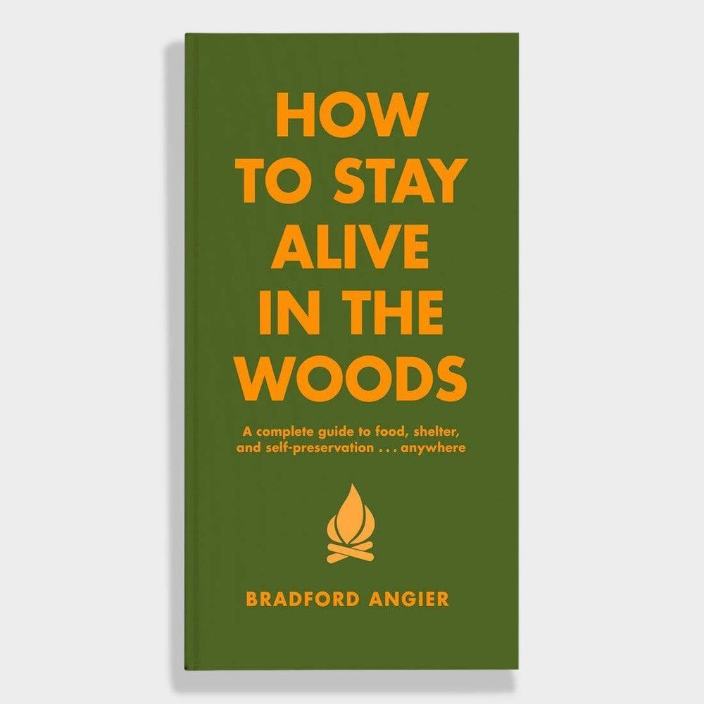 Hachette Books How to Stay Alive in the Woods