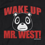 Wake Up Mr. West