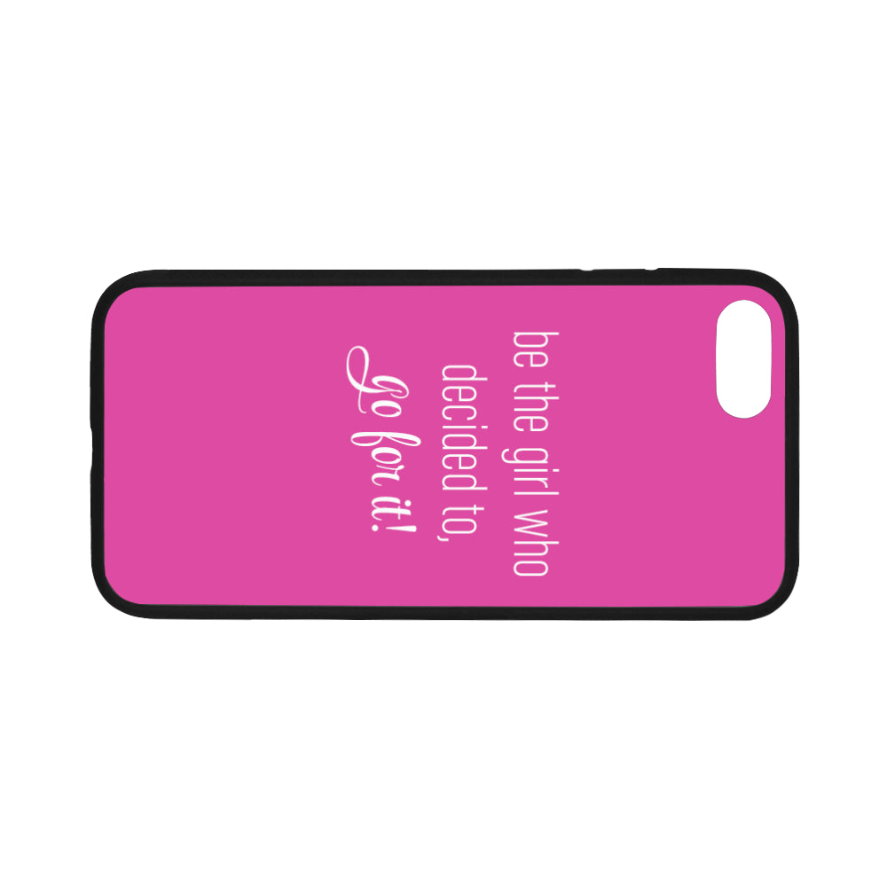 Go For It iPhone 7 Pink Case