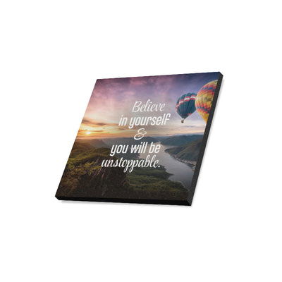"16""x16"" Canvas Print - Believe in Yourself"