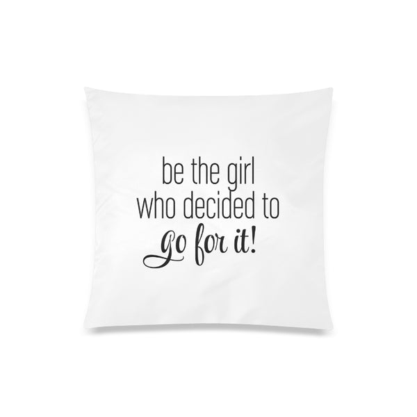 "20"" x 20"" Zippered Pillow Case - Go For It"