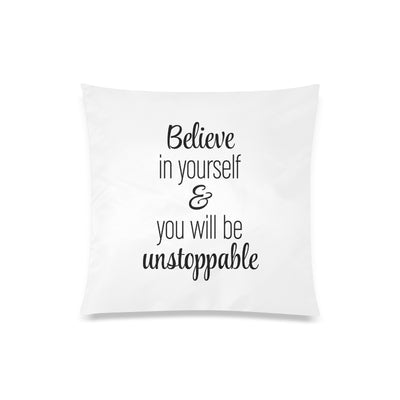 "20"" x 20"" Zippered Pillow Case - Believe in Yourself"