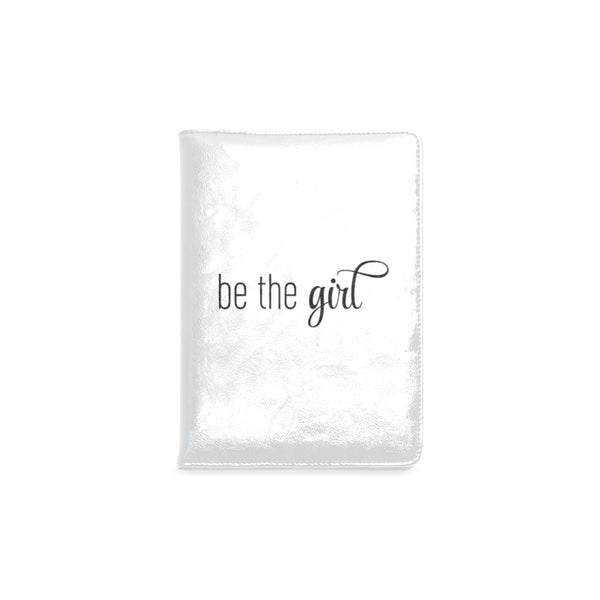 "Be The Girl White Notebook (5.5"" x 8.5"")"