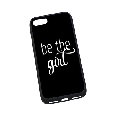Be The Girl iPhone 7 Black Case
