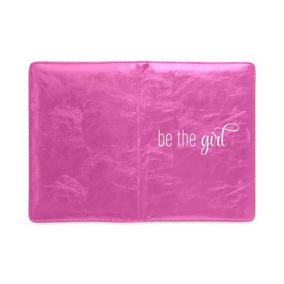 "Be The Girl Pink Notebook (5.5"" x 8.5"")"
