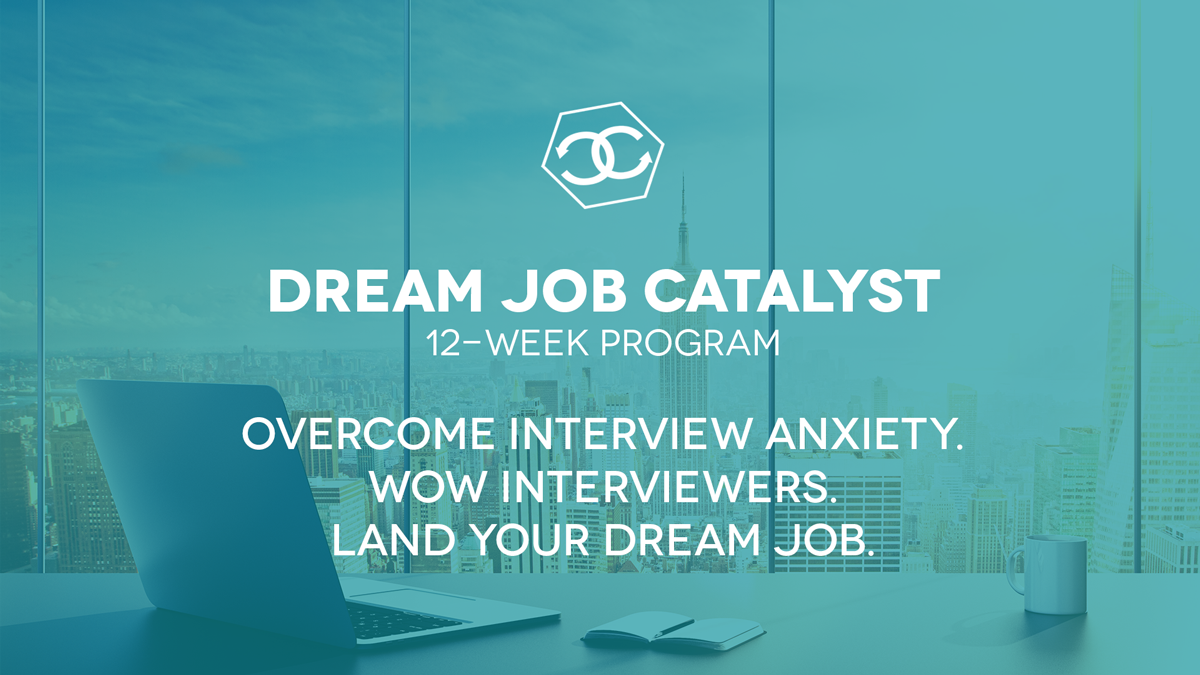Dream Job Catalyst