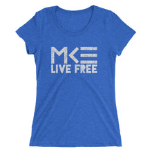 Live Free Milwaukee Ladies T-Shirt in blue by MKE Outfitters
