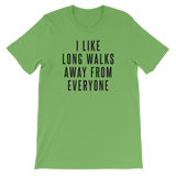 """I Like Long Walks Away From Everyone"" Short-Sleeve Typography Tee - Ravik Apparel"
