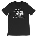 """No Talkie Before Coffee"" Short-Sleeve Typography Tee - Ravik Apparel"