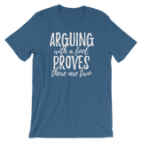 """Arguing With A Fool Proves There Are Two"" Short-Sleeve Typographic Tee - Ravik Apparel"