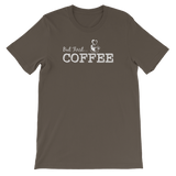 """But First.... Coffee"" Short-Sleeve Typography Tee - Ravik Apparel"