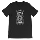 """A Balanced Diet Means A Cupcake In Each Hand"" Short-Sleeve Typography Tee - Ravik Apparel"
