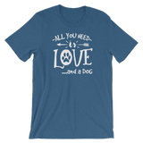 """All You Need Is Love... And A Dog"" Short-Sleeve Typography Tee - Ravik Apparel"