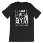 """At The Gym And Don't Have Time For Your Sh!t"" Short-Sleeve Typography Tee - Ravik Apparel"