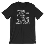 """Stand Strong, Stand Proud, Never Back Down"" Short-Sleeve Typography Tee"