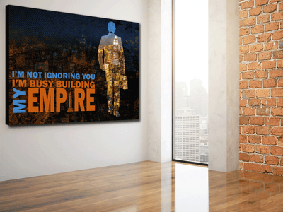 BUILD YOUR EMPIRE ! - Wood frame canvas ready to hang