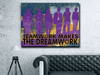TEAMWORK MAKES THE DREAMWORK ! - Wood frame canvas ready to hang