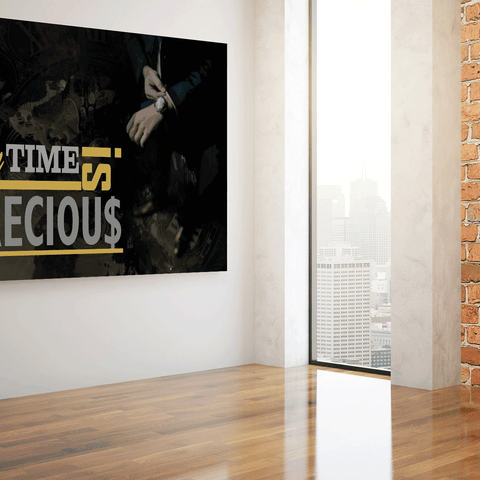 MY TIME IS PRECIOUS - Wood frame canvas ready to hang