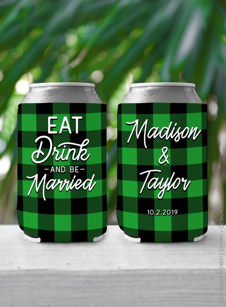 Flannel Buffalo Plaid Eat Drink and Be Married - Custom Wedding Favor Can Cooler