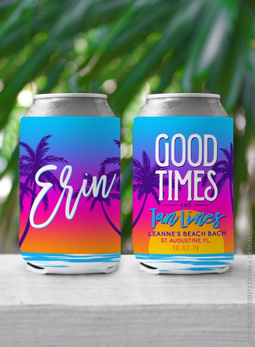 Good Times and Tan Lines - Custom Bachelorette Party Can Cooler