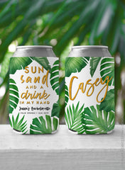 Sun Sand and a Drink in my Hand - Custom Bachelorette Party Can Cooler