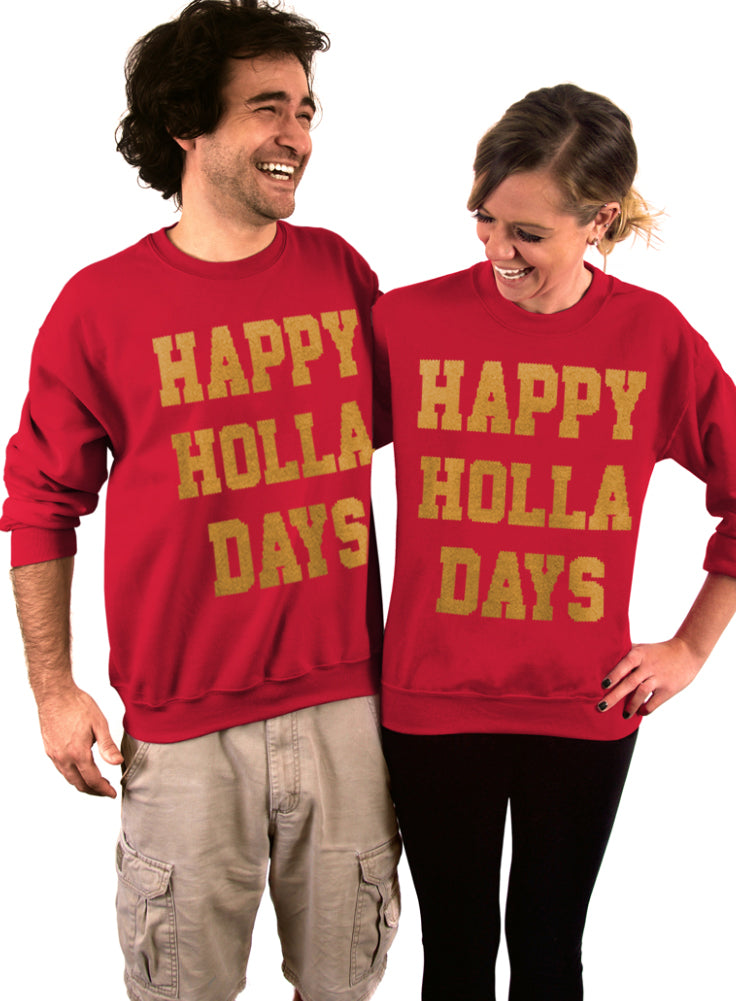Happy Holla Days, Ugly Christmas Sweater, Holiday Top, Crew Neck Sweatshirt