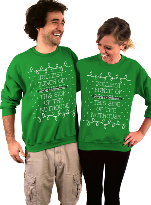 Jolliest Bunch of Assholes This Side of the Nuthouse Crew Sweatshirt - Unisex Crew Neck Crew Sweatshirt