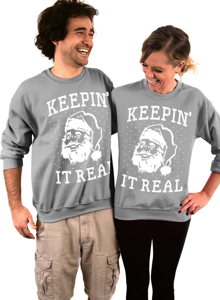 Keepin' It Real, Santa Claus, Ugly Christmas Sweater, Holiday Crew Neck Sweatshirt