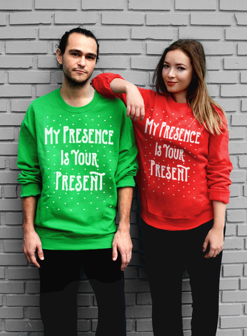My Presence Is Your Present, Sarcastic Christmas Sweater for Him or Her - Unisex Crew Neck Crew Sweatshirt