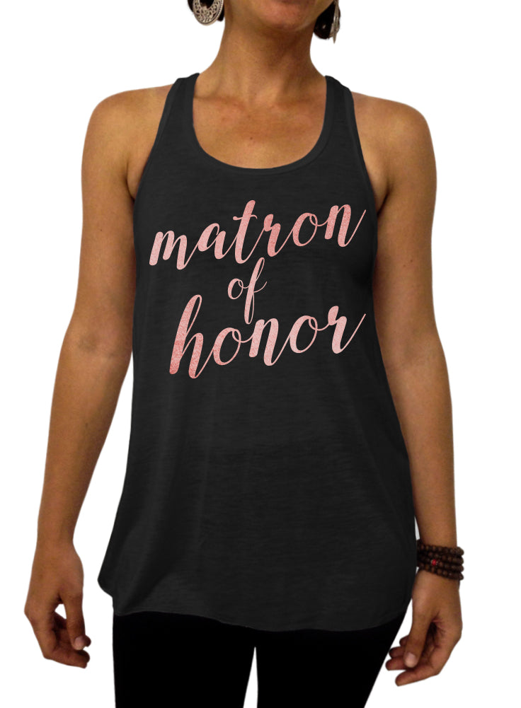 Matron of Honor, Rose and Pearl Collection, Bridal Party, Clothing, Flowy Tank Top, Racerback, Bachelorette Party, Wedding Shower, Womens Clothing