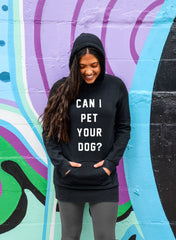 Can I Pet Your Dog? Hoodie - Tunic Sweatshirt Dress