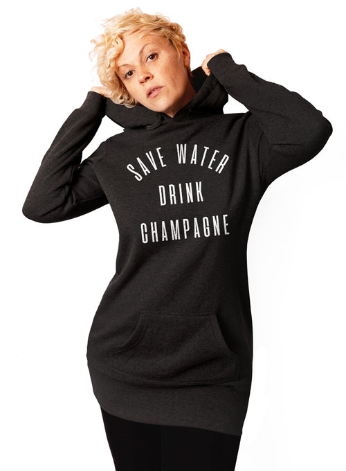 Save Water Drink Champagne Hoodie - Tunic Sweatshirt Dress