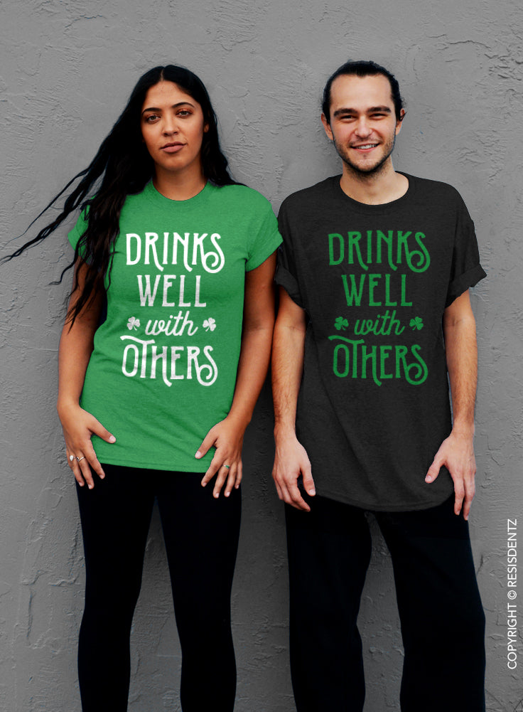 Drinks Well With Others, St. Patrick's Day T-Shirt - Unisex T-Shirt