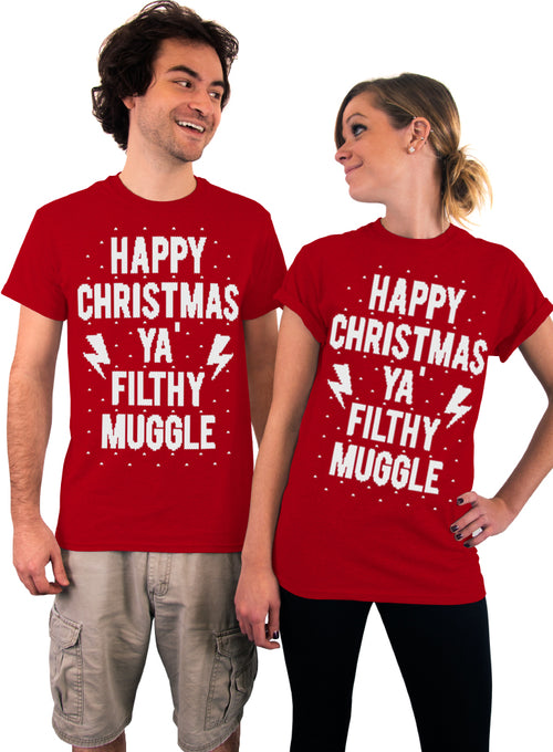Happy Christmas Ya Filthy Muggle T-Shirt - Unisex T-Shirt