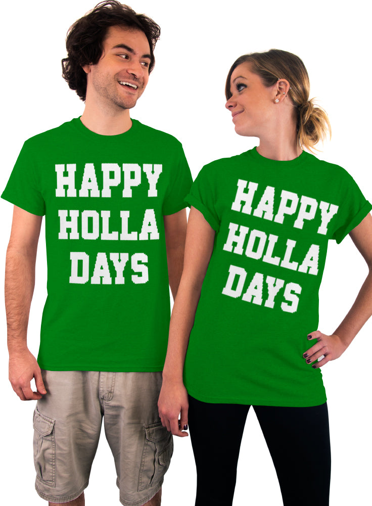 Happy Holla Days Christmas T-Shirt - Unisex T-Shirt
