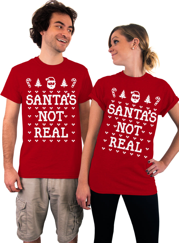 Santa's Not Real T-Shirt - Unisex T-Shirt