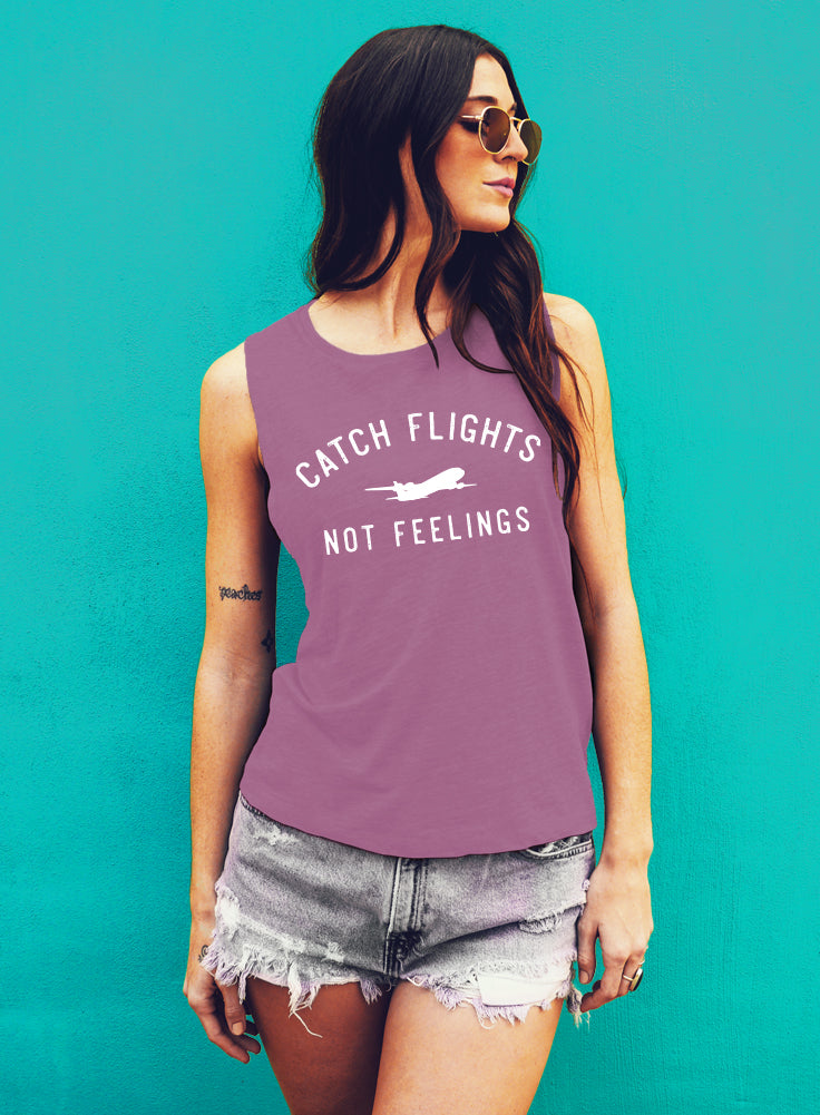 Catch Flights, Not Feelings, Muscle Tee, muscle tank, Tank Top, womens tank, Vacation, Summer, Sleeveless, Gym Tank, Workout Tank, cute top