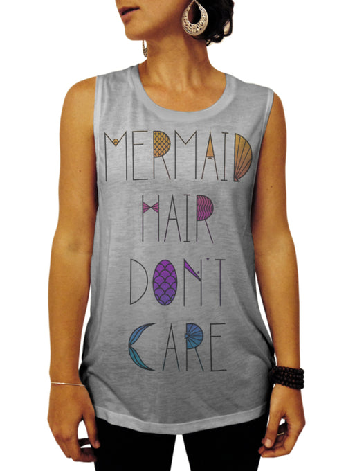 Mermaid Hair Don't Care Tank - Muscle Tee