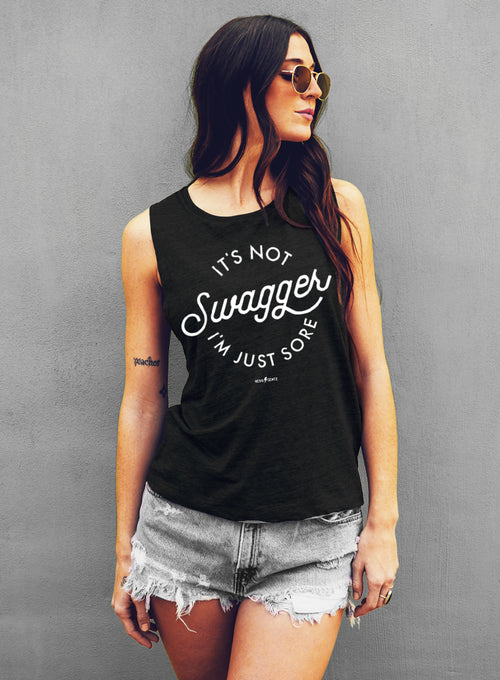 It's not Swagger I'm Just Sore Gym Tank - Muscle Tee