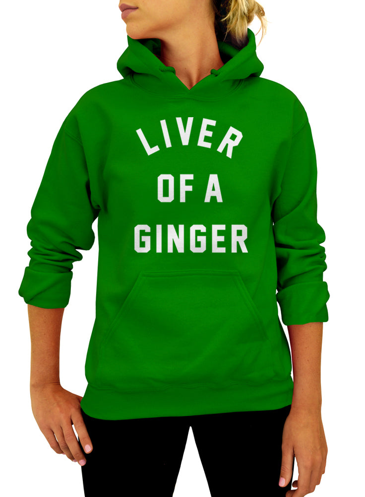 Irish Hoodie, Liver of A Ginger, Hooded Sweatshirt, St Patricks Day, Irish Sweatshirt, Unisex, Hooded Sweatshirt, Pullover Sweatshirt, Green