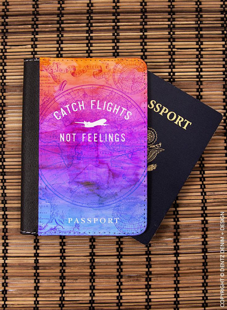 Catch Flights Not Feelings Passport Cover - Passport Holder