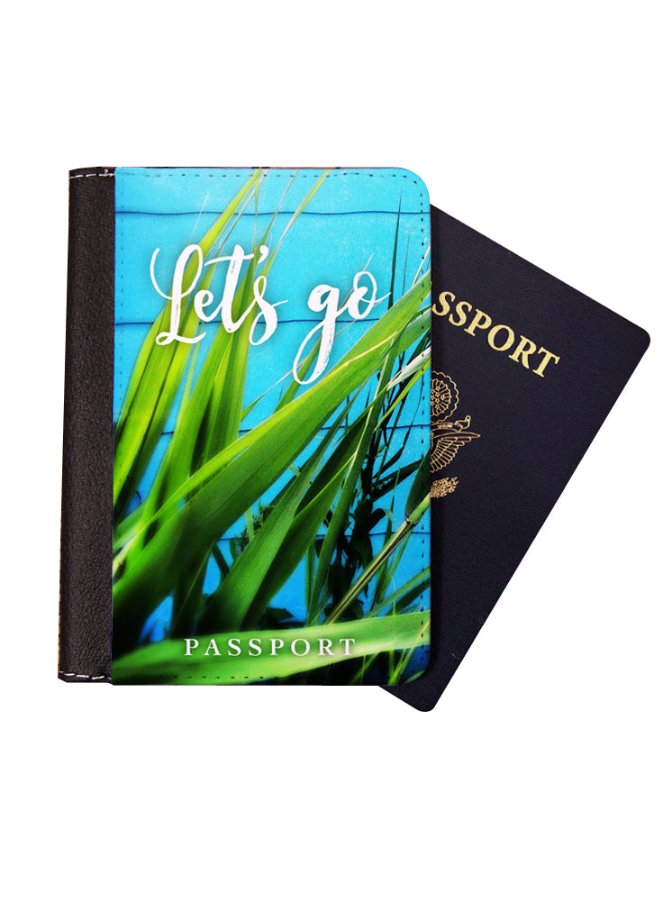 Let's Go Passport Cover - Passport Holder
