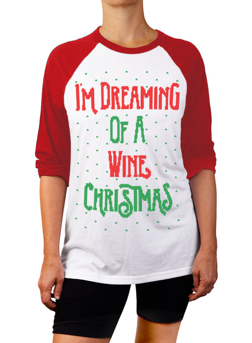 I'm Dreaming of a Wine Christmas Baseball Tee - 3/4 Sleeve Unisex Raglan